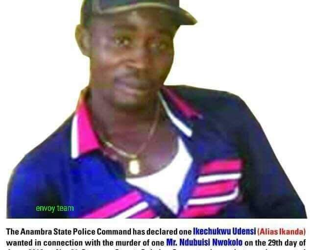 Killing Of Onitsha Bizman Nwokolo: Police Declares Ikanda Wanted, Announces N1m Reward
